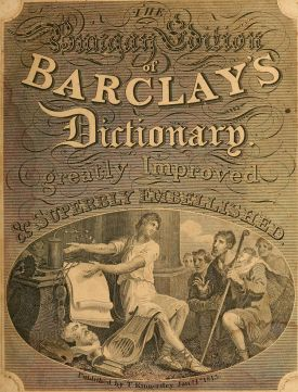 barclays_universal_dictionary_containing_an_explanation_of_difficult_words_and_technical_terms_in_all_faculties_and_professions_also_a_pronouncing_dictionary_the_origin_of_each_word_an_epitome_of_